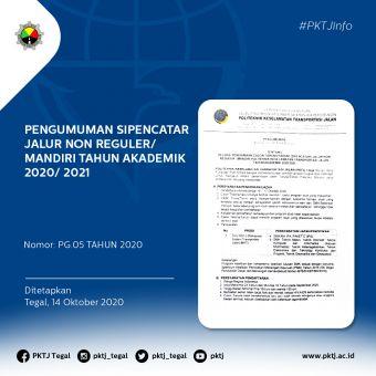 Pengumuman SIPENCATAR Jalur Non Reguler/ Mandiri Tahun Akademik 2020/2021