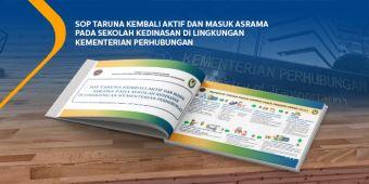 SOP Taruna Kembali Aktif Dan Masuk Asrama Pada Sekolah Kedinasan Di Lingkungan Kementerian Perhubungan