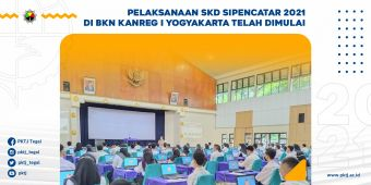 Pelaksanaan SKD Sipencatar 2021 di BKN Kanreg I Yogyakarta Telah Dimulai
