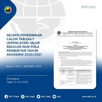 Pengumuman tentang Seleksi Penerimaan Calon Taruna/i (Sipencatar) Jalur Reguler Non Pola Pembibitan pada Perguruan Tinggi Kementerian Perhubungan Tahun Akademik 2020/2021.