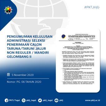 Pengumuman Kelulusan Administrasi Seleksi Penerimaan Calon Taruna/i Jalur Non Reguler/ Mandiri Gelombang II