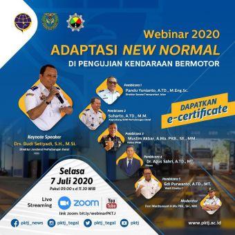 "BAHAN MATERI WEBINAR 2020 ""Adaptasi New Normal Di Pengujian Kendaraan Bermotor"""