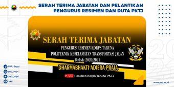 Serah Terima Jabatan Pelantikan Pengurus Resimen dan Duta PKTJ