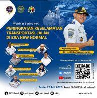 Materi Webinar Series Ke 3: Peran PKTJ Dalam Peningkatan Keselamatan Transportasi Jalan Di Era New Normal