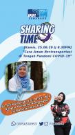 Sharing Time Cara Aman Bertransportasi di Tengah Pandemi Covid-19 (Dr. Siti Maimunah, S.Si,. M.S.E., M.A)
