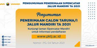 Pengumuman Penerimaan Calon Taruna/I Jalur Mandiri TA 2021
