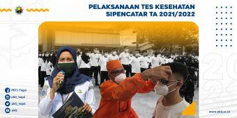 Pelaksanaan Tes Kesehatan Sipencatar TA 2021/2022