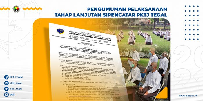 Pengumuman Pelaksanaan Tahap Lanjutan SIPENCATAR PKTJ