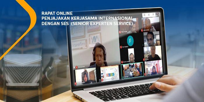 Rapat Online Penjajakan Kerjasama Internasional dengan SES  (Senior Experten Service)