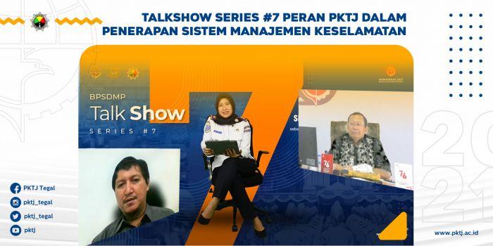 Talkshow Series #7 Peran PKTJ dalam Penerapan SMK sebagai Upaya Mengurangi Tingkat Kecelakaan Angkutan Umum