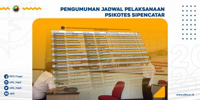 Pengumuman Jadwal Pelaksanaan Psikotes PKTJ TA 2021/2022