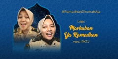 Marhaban Ya Ramadan versi PKTJ